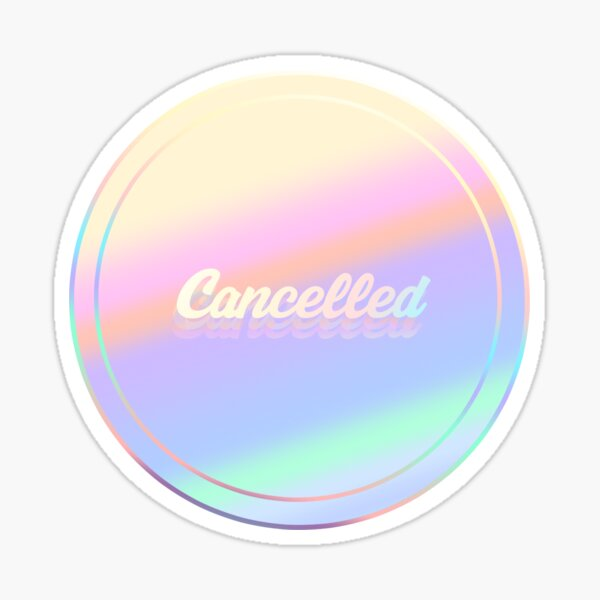 Cancelled Sticker