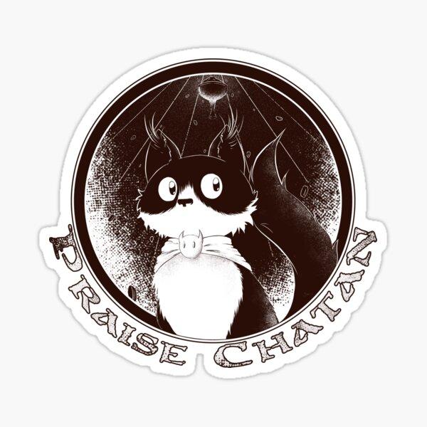 Praise Chatan Sticker