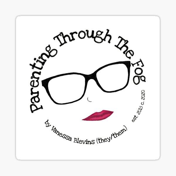 Parenting Through The Fog 2020 logo Sticker