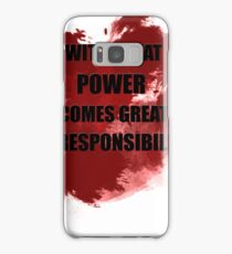With great power comes great irresponsibility Samsung Galaxy Case/Skin
