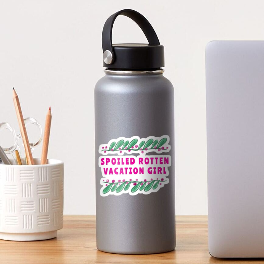 Spoiled Rotten Vacation Girl Sticker