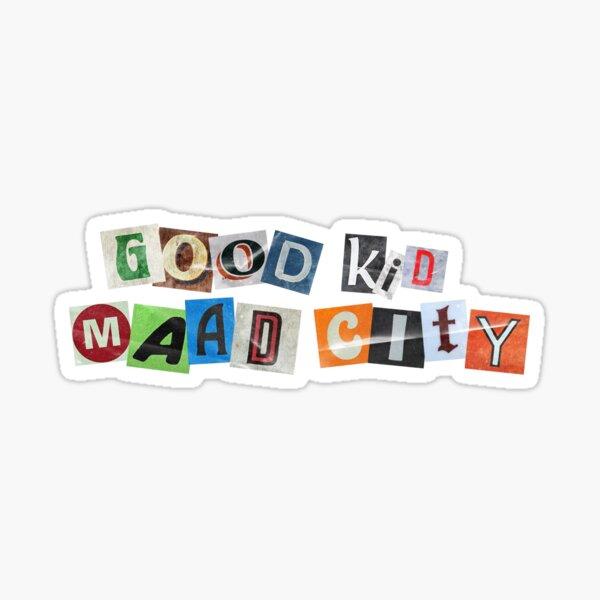 Good Kid m.A.A.d City Ransom Note Sticker