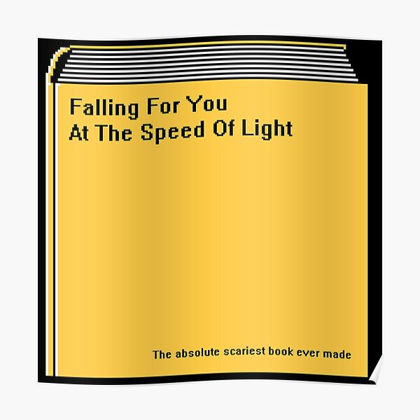 Falling For You At The Speed Of Light Poster