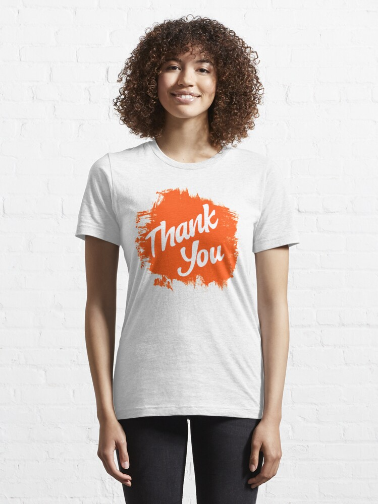 Alternate view of Thank you  Essential T-Shirt