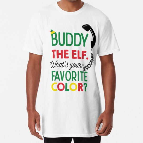 Buddy Elf What's Your Favorite Color Long T-Shirt