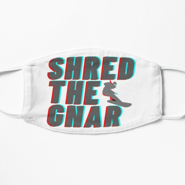 Shred The Gnar Mask