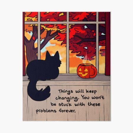 """Things Will Keep Changing"" Calming Fall Scene Art Board Print"