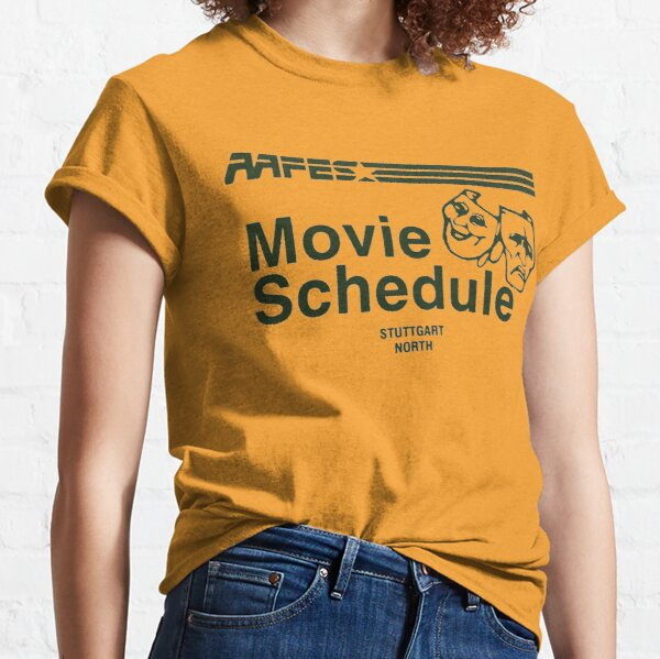 AAFES Movie Schedule Classic T-Shirt