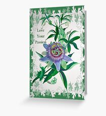 Love Your Passion Greeting Card
