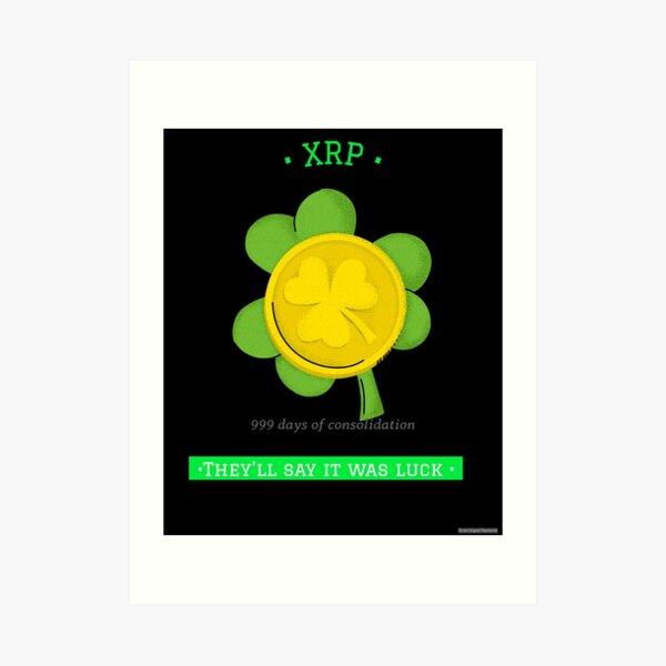 Lucky XRP Holders Art Print