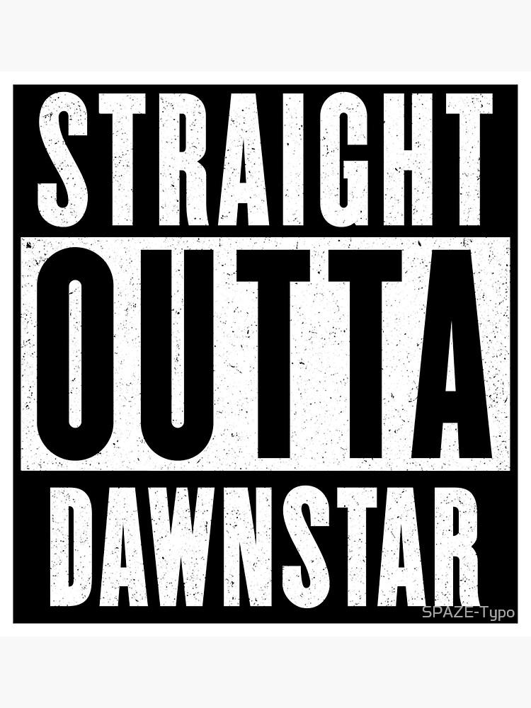 Straight outta Dawnstar by SPAZE-Typo