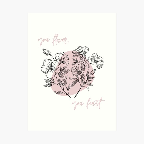 """""""you flower, you feast"""" lyrics from """"Woman"""" by Harry Styles Art Print"""