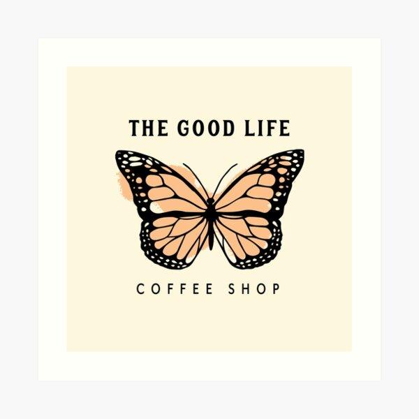 The Good Life Coffee Shop Art Print