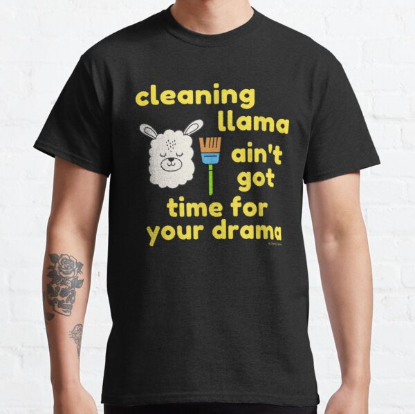 Cleaning Llama, Cleaning Crew Humor, Busy Mom Housework Classic T-Shirt