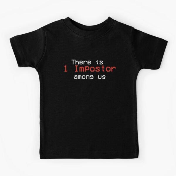 Hay 1 impostor entre nosotros  Camiseta para niños