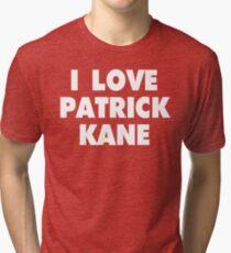 I LOVE PATRICK KANE Chicago Blackhawks Hockey Tri-blend T-Shirt