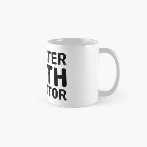Funny Anatomy Quotes Mugs Redbubble