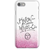 Know that you're whole (Hedwig) iPhone Case/Skin