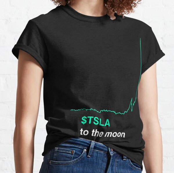 Tesla stock to the moon Classic T-Shirt