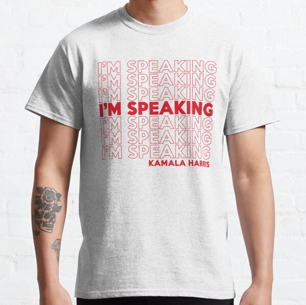 I'm Speaking Kamala Classic T-Shirt