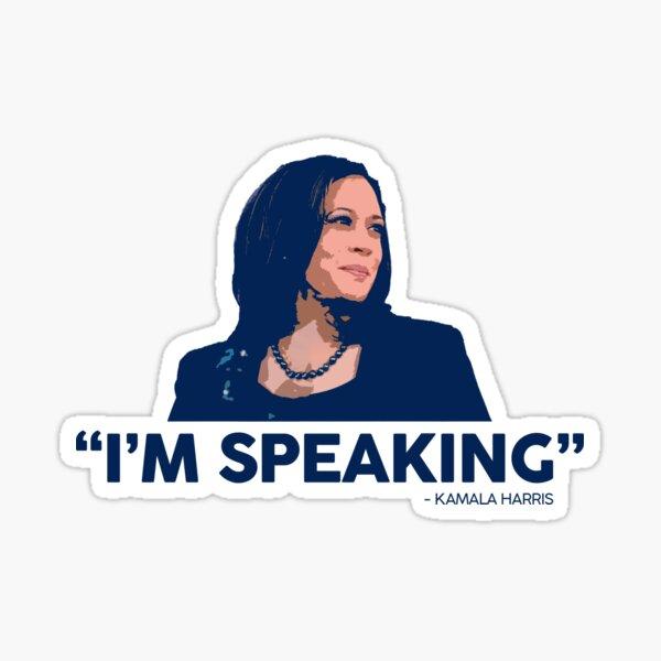 I'm Speaking - Kamala Harris Sticker