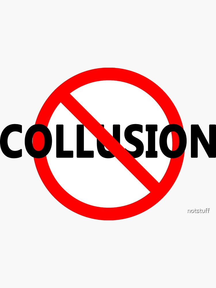 No Collusion by notstuff