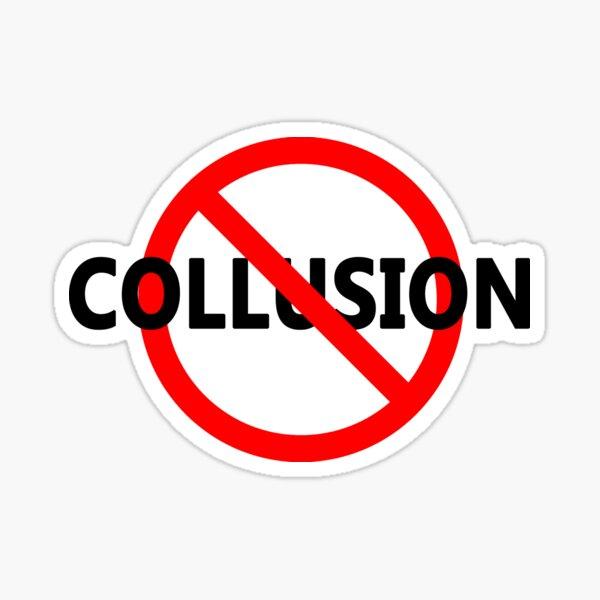 No Collusion Sticker