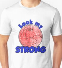 Look my STRONG! Unisex T-Shirt