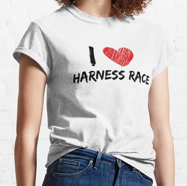 I Love Harness Race Classic T-Shirt