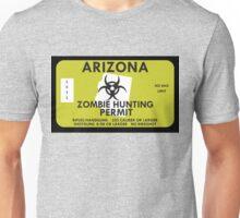 Zombie Hunting Permit - ARIZONA Unisex T-Shirt