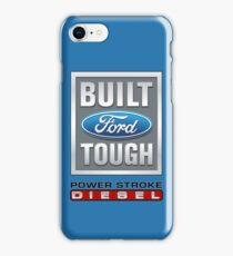 Built Ford Tough PowerStroke Diesel iPhone Case/Skin