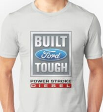 Built Ford Tough PowerStroke Diesel T-Shirt