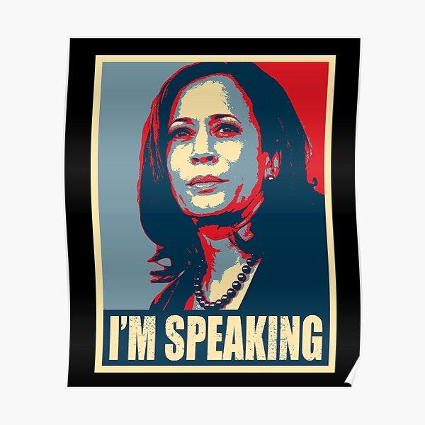 Kamala Harris - Mr. Vice President I'm Speaking - VP Debate 2020 Poster