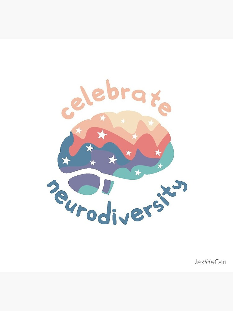 Celebrate Neurodiversity by JezWeCan
