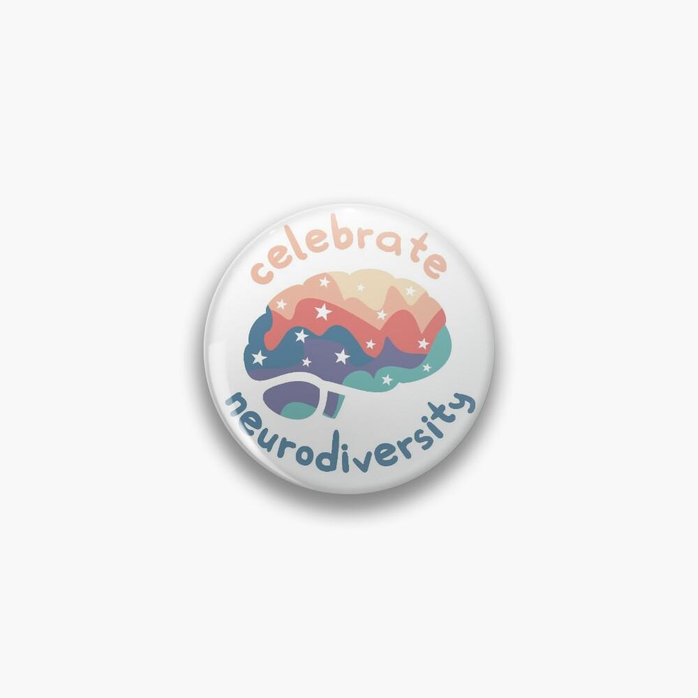 Celebrate Neurodiversity Pin