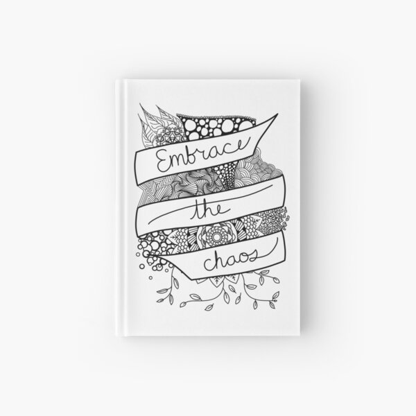 Embrace the Chaos Banner Hardcover Journal