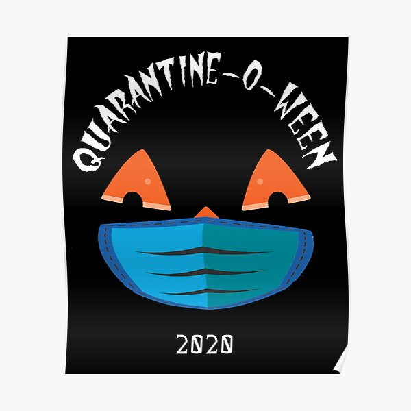 Quarantine o ween Poster