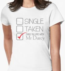 SINGLE TAKEN madly in love with MR DARCY T-Shirt