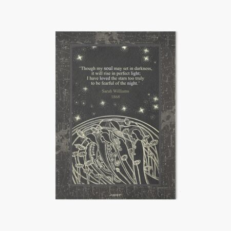 Though My Soul May Set In Darkness Art Board Print