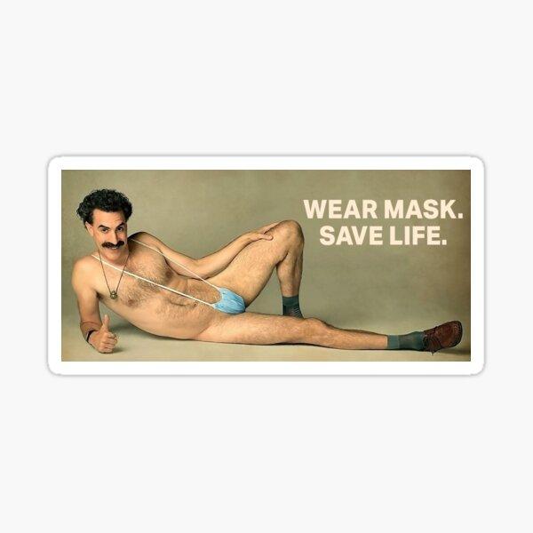 Borat Wear Mask Save Life - Borat 2 Comedy Borat Movie Borat Sequel Borat Bikini Sticker