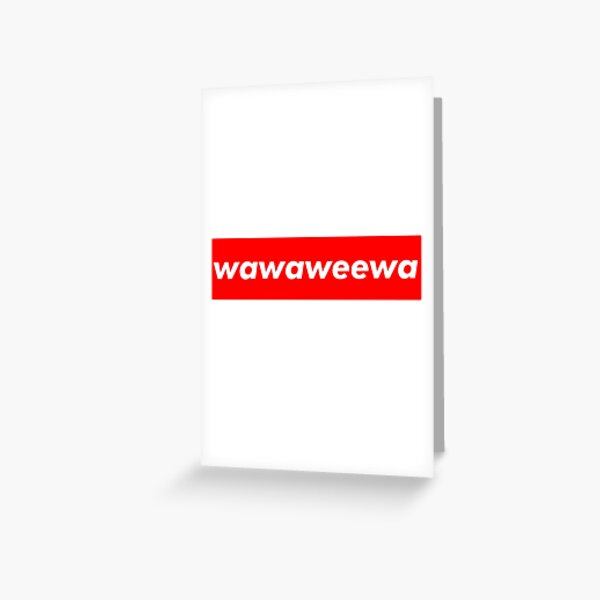 Borat wawaweewa Greeting Card