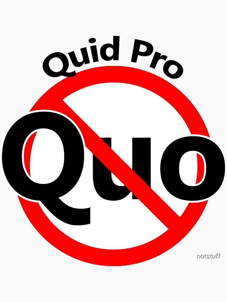 No Quid Pro Quo - Latin Quote - No arrangement by notstuff