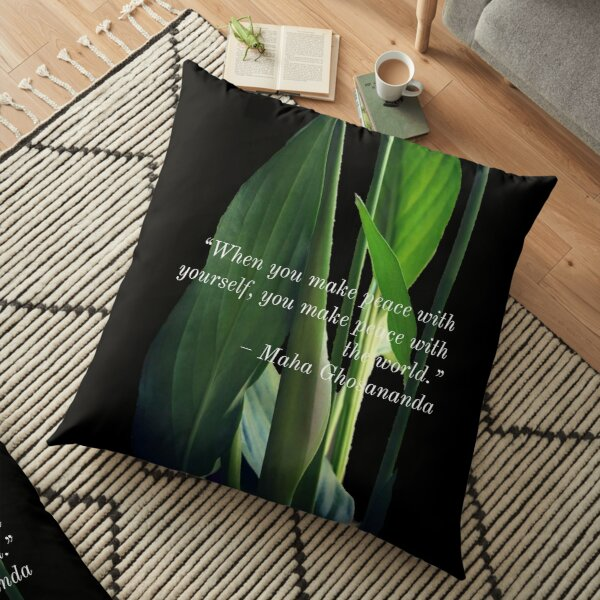 Peace with yourself and the world Floor Pillow
