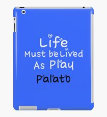 ╚»★Plato Motivational Quote Clothing & Stickers & Cases & Tote Bags & Home Decor & Stationary★«╝ iPad Case/Skin