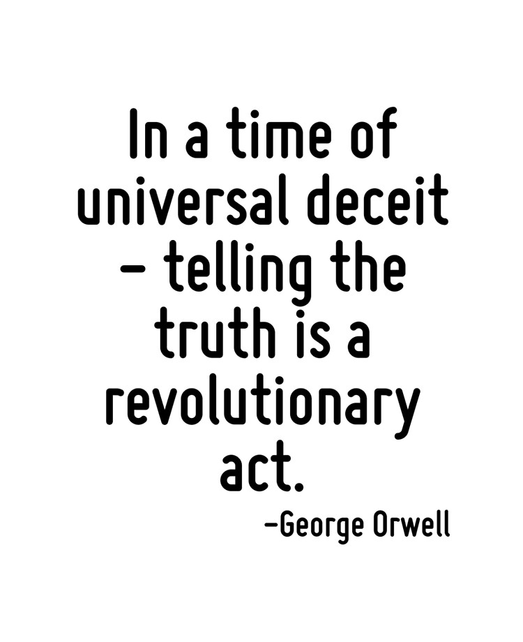 Decal Small Bumper Sticker George Orwell ... In A Time Of Universal Deceit