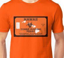 Zombie Hunting Permit - HAWAII Unisex T-Shirt