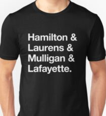 Helvetica Hamilton and Laurens and Mulligan and Lafayette (White on Black) T-Shirt