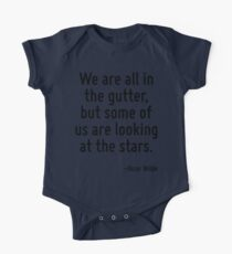 We are all in the gutter, but some of us are looking at the stars. One Piece - Short Sleeve