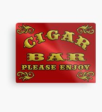 CIGAR BAR Metal Print