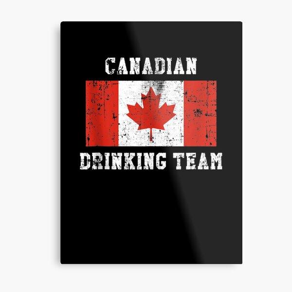 Canadian Drinking Team National Pride Metal Print